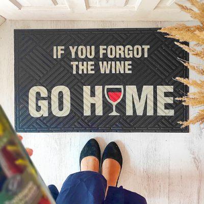 Коврик придверный с принтом «If you forgot the wine go home»