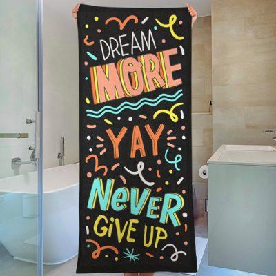 Полотенце большое с принтом «Dream more yay never give up»