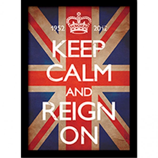 Постер в раме «Keep Calm and Reign On» 30 x 40 см
